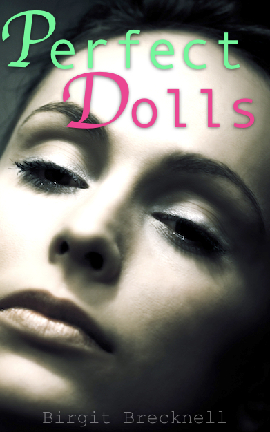 Perfect Dolls story